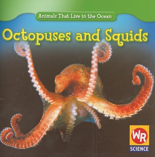 9780836893410: Octopuses and Squids (Animals That Live in the Ocean)