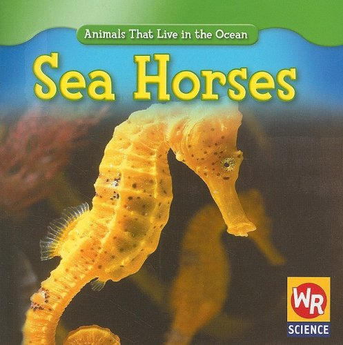 9780836893427: Sea Horses (Animals That Live in the Ocean)