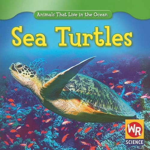 9780836893434: Sea Turtles (Animals That Live in the Ocean)