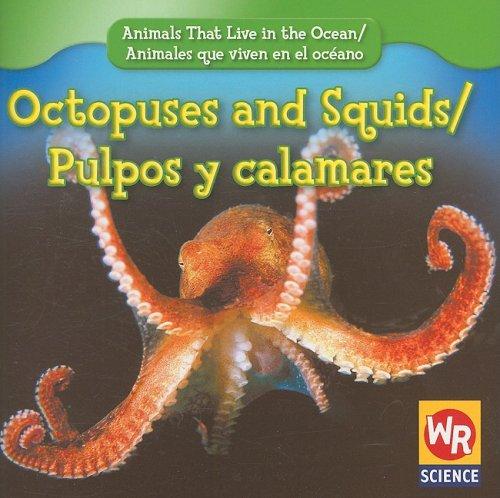 9780836893472: Octopuses and Squids/Pulpos y Calamares (Animals That Live in the Ocean/Animales Que Viven En El Oceano)