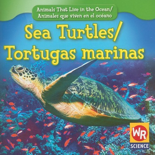 9780836893496: Sea Turtles/Tortugas Marinas (Animals That Live in the Ocean/Animales Que Viven En El Oceano)