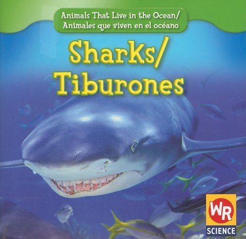 9780836893502: Sharks/Tiburones (Animals That Live in the Ocean/Animales Que Viven En El Oceano) (English and Spanish Edition)