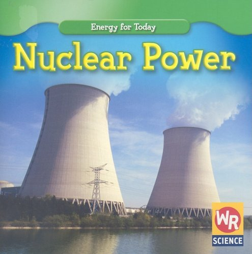 9780836893618: Nuclear Power (Energy for Today)