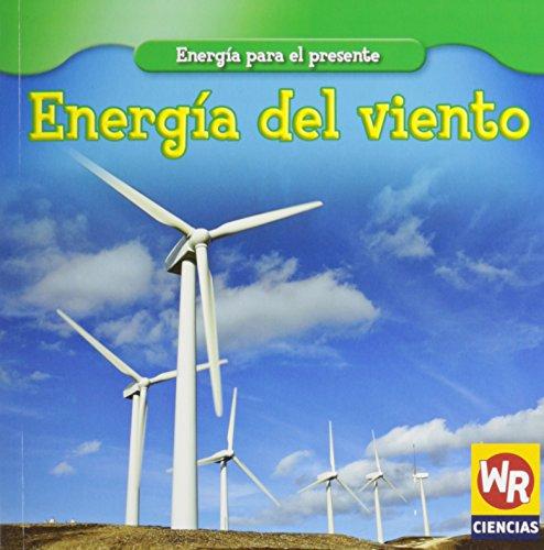 9780836893700: Energia del Viento/ Wind Power (Energia para el presente/Energy for Today) (Spanish Edition)