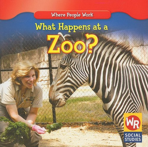 What Happens at a Zoo? (Where People Work): Guidone, Lisa M