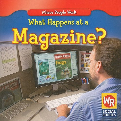 9780836893748: What Happens at a Magazine? (Where People Work)