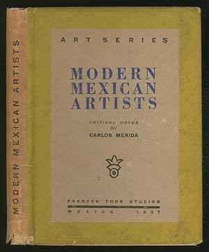 Modern Mexican Artists: Critical Notes: Merida, Carlos