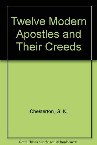 9780836909555: Twelve Modern Apostles and Their Creeds