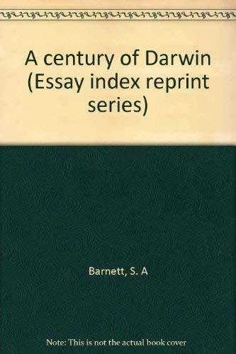 A century of Darwin (Essay index reprint series): Barnett, S. A