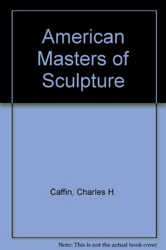 9780836912531: American Masters of Sculpture
