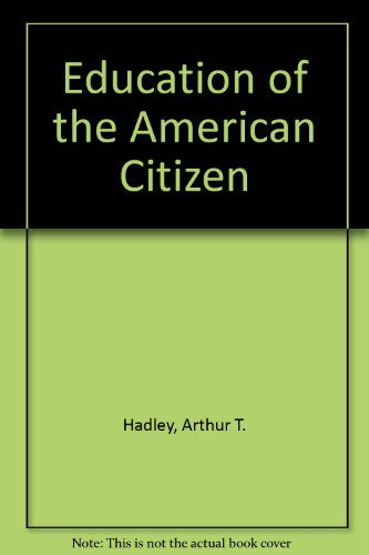 9780836913538: Education of the American Citizen (Essay index reprint series)