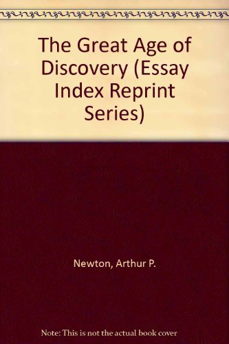 9780836913668: The Great Age of Discovery (Essay Index Reprint Series)