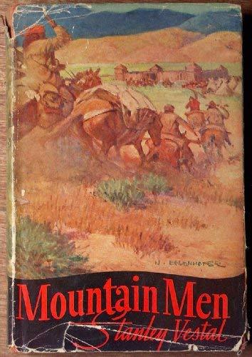Mountain Men (Essay Index Reprint Series): Vestal, Stanley, Campbell, Walter S.