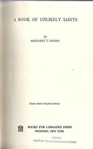 Book of Unlikely Saints (Essay Index Reprint Series): Margaret T. Monro