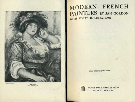 Modern French Painters (Essay Index Reprint Series): Gordon, Jan