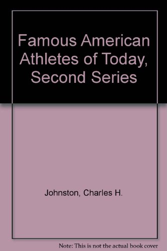 Famous American Athletes of Today, Second Series: Charles H. Johnston