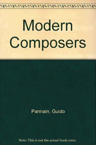 Modern Composers (Essay index reprint series): Pannain, Guido