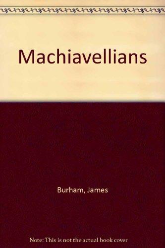 9780836917857: Machiavellians (Essay index reprint series)