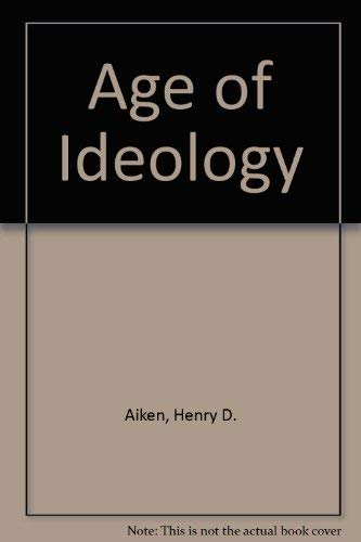 9780836918212: Age of Ideology (The Great ages of Western philosophy)