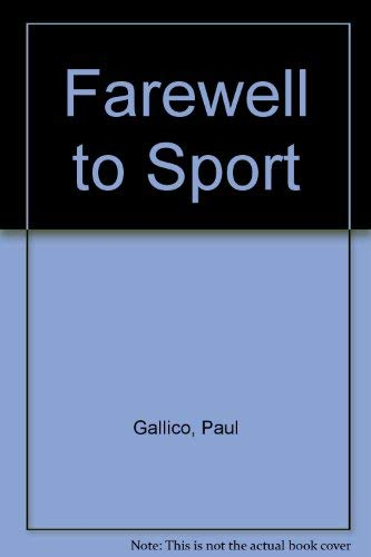 Farewell to Sport (Essay index reprint series): Gallico, Paul