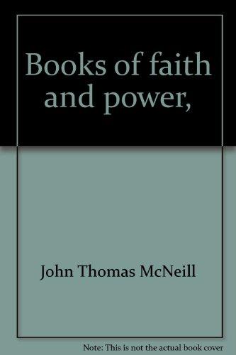 Books of faith and power, (Essay index reprint series): McNeill, John Thomas