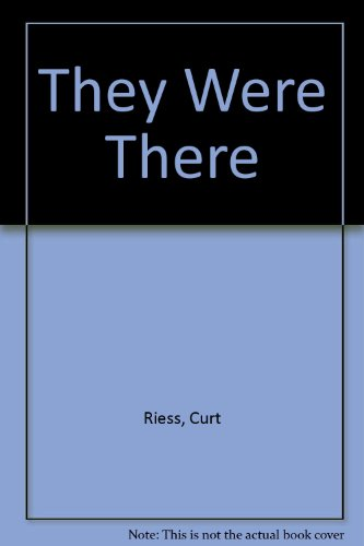 9780836920291: They Were There: The Story of World War II and How it Came About (Essay index reprint series)