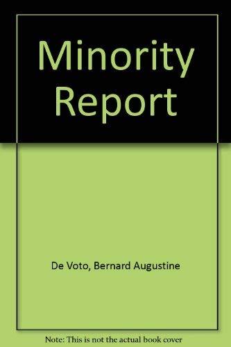 Minority report: De Voto, Bernard Augustine