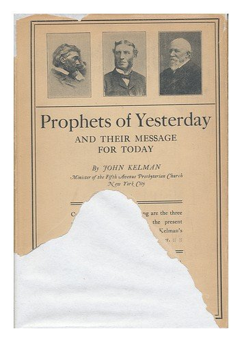 9780836921939: Prophets of Yesterday and Their Message for Today (Essay index reprint series)