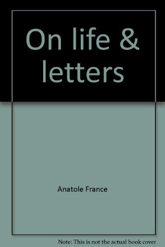 On Life and Letters: Anatole France