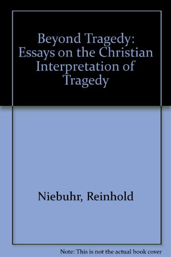 9780836924374: Beyond Tragedy: Essays on the Christian Interpretation of Tragedy (Essay index reprint series)
