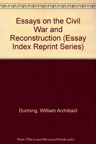 9780836924947: Essays on the Civil War and Reconstruction (Essay Index Reprint Series)