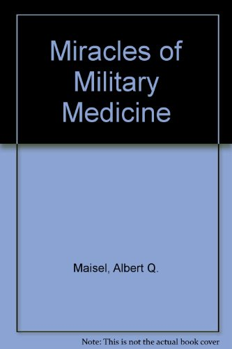 9780836925616: Miracles of Military Medicine (Essay index reprint series)