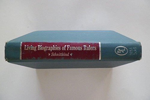 9780836926712: Living Biographies of Famous Rulers (Essay index reprint series)
