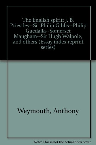 The English Spirit: Priestly, J.B. & Gibbs, Sir Philip