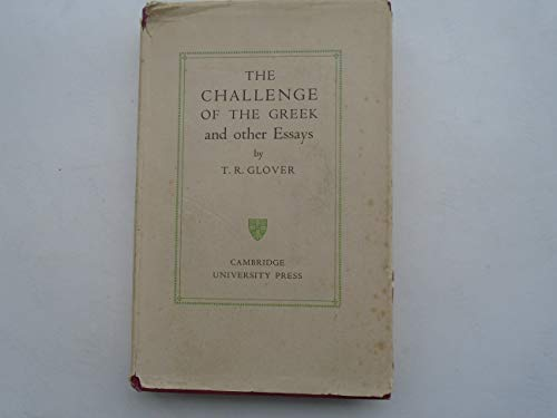 9780836926903: The Challenge of the Greek, and Other Essays (Essay index reprint series)