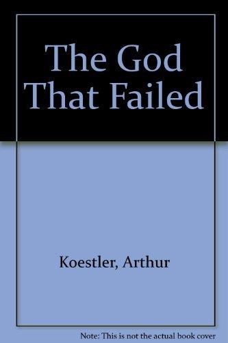 9780836927665: The God That Failed