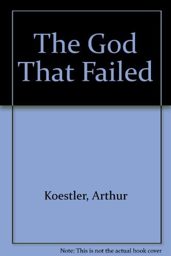 9780836927665: The God That Failed (Essay index reprint series)