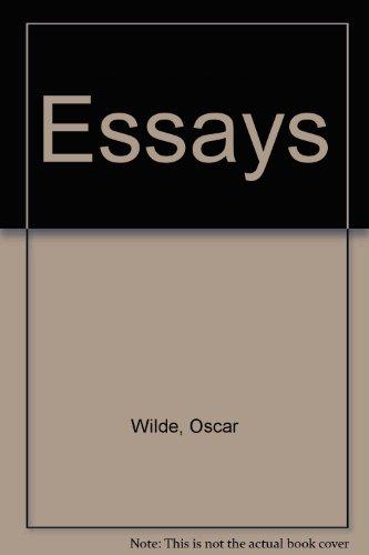 Thesis Argumentative Essay  Essays Of Oscar Wilde Essay Index Reprint Series Essays In English also Essay On My Mother In English  The Essays Of Oscar Wilde  Abebooks  Oscar Wilde  Learn English Essay Writing
