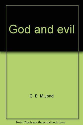 God and evil (Essay index reprint series): Joad, C. E.