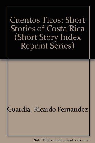 9780836934960: Cuentos Ticos: Short Stories of Costa Rica