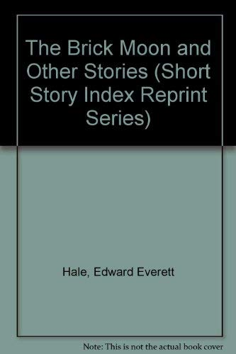9780836935127: The Brick Moon and Other Stories (Short Story Index Reprint Series)