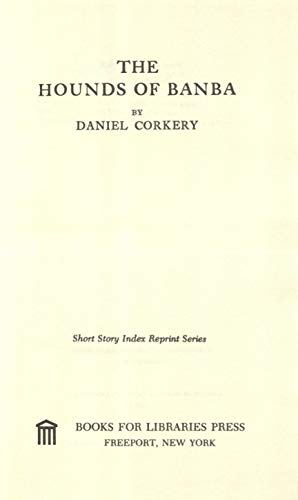 The hounds of Banba (Short story index: Corkery, Daniel