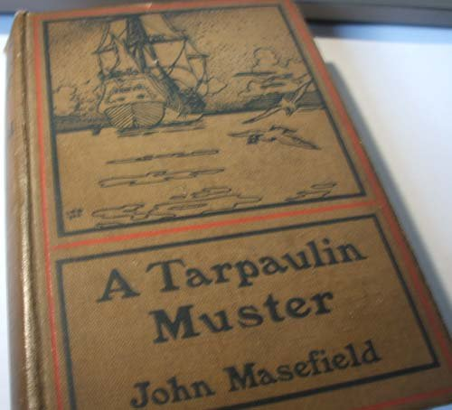 A Tarpaulin Muster (Short Story Index Reprint Series): Masefield, John