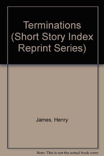 9780836936964: Terminations (Short Story Index Reprint Series)