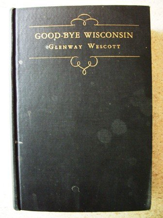 9780836937398: Good-Bye, Wisconsin (Short Story Index Reprint Series)