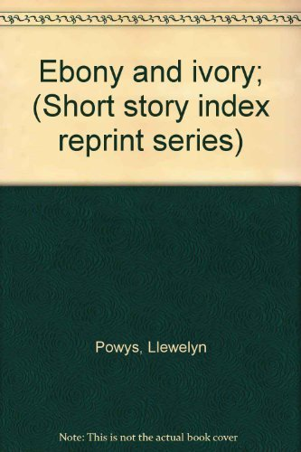 9780836937831: Ebony and ivory; (Short story index reprint series)