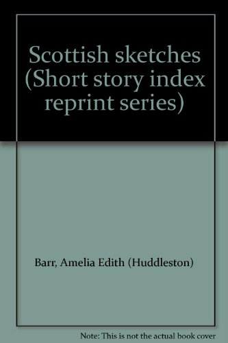 9780836938838: Scottish sketches (Short story index reprint series)