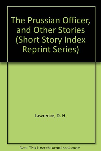 9780836939187: The Prussian Officer, and Other Stories (Short Story Index Reprint Series)