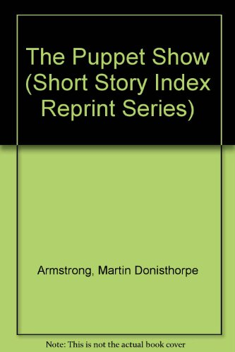 9780836939347: The Puppet Show (Short Story Index Reprint Series)