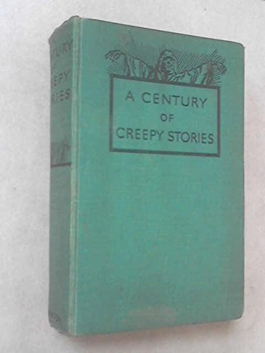 9780836940725: Century of Creepy Stories (Short story index reprint series)